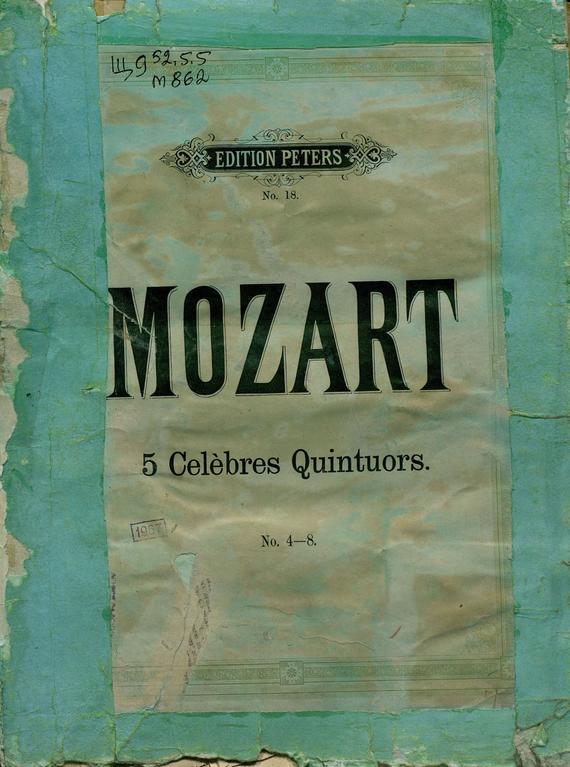 Collection de Quintuors pour 2 Violons, 2 Violas et Violoncelle par W. A. Mozart