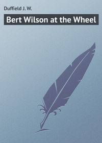 W., Duffield J.  - Bert Wilson at the Wheel