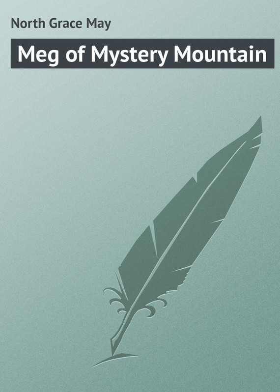 Meg of Mystery Mountain