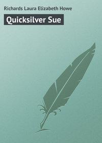 Laura Richards - Quicksilver Sue