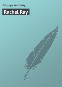 Trollope Anthony - Rachel Ray