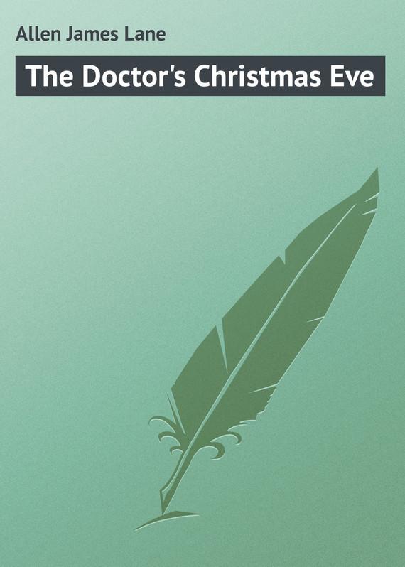Allen James Lane The Doctor's Christmas Eve