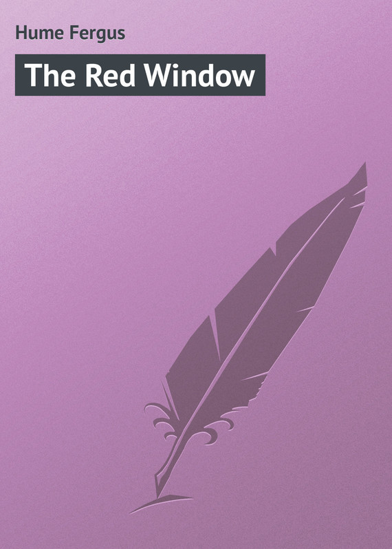 Hume Fergus The Red Window hume fergus the red window