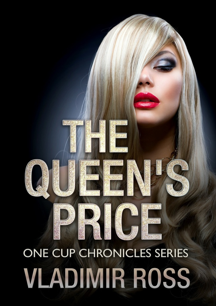 Vladimir Ross The Queen's Price the price regulation of