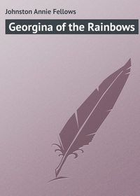 Johnston Annie Fellows - Georgina of the Rainbows
