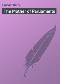 - The Mother of Parliaments