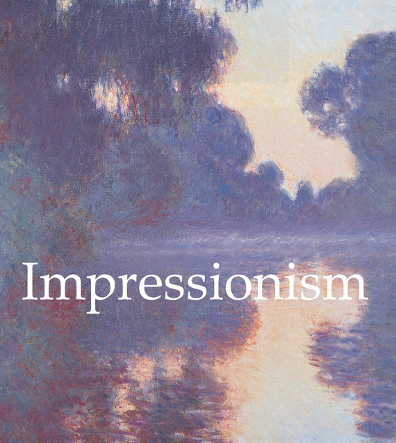 Nathalia Brodskaya Impressionism the selected works of h g wells