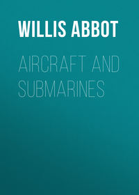 John, Abbot Willis  - Aircraft and Submarines