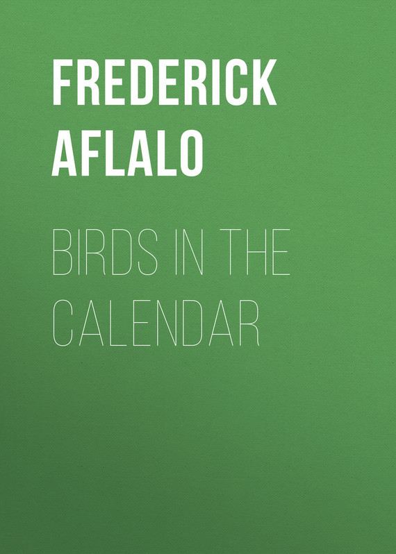 Aflalo Frederick George Birds in the Calendar frederick step 3