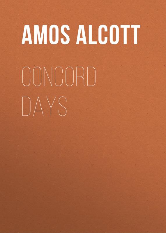 Alcott Amos Bronson Concord Days