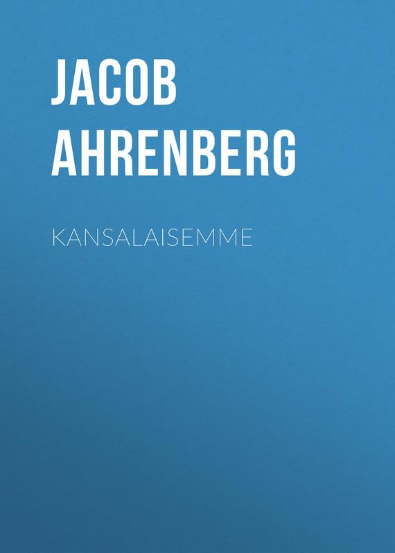 Обложка книги Kansalaisemme, автор Ahrenberg, Jacob