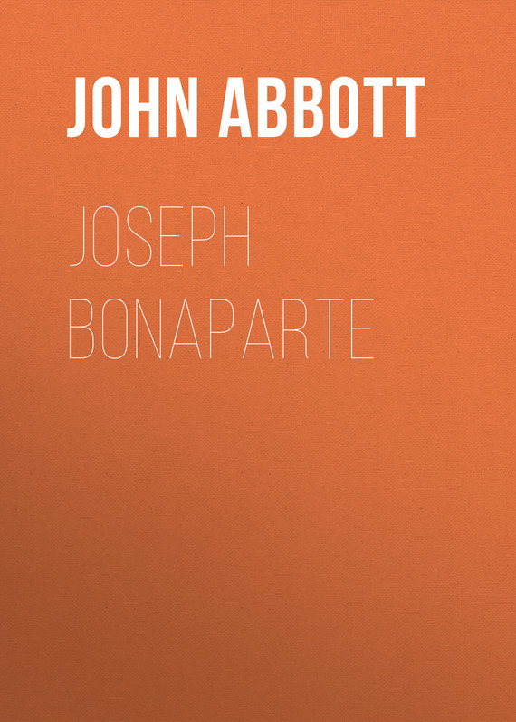 Abbott John Stevens Cabot. Joseph Bonaparte