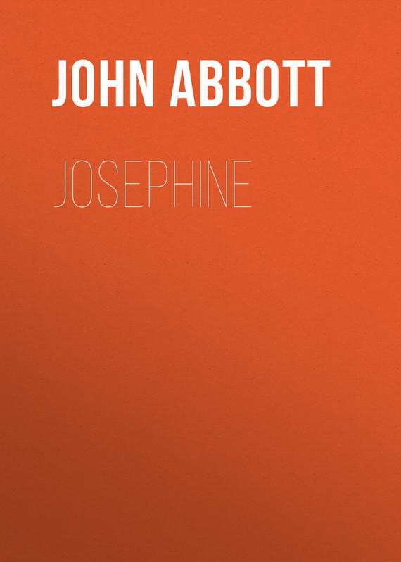 Abbott John Stevens Cabot. Josephine