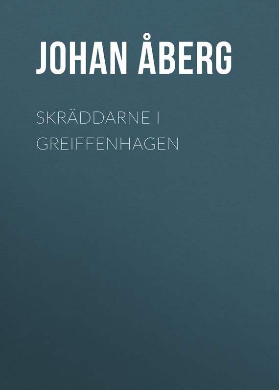 Åberg Johan Olof. Skräddarne i Greiffenhagen
