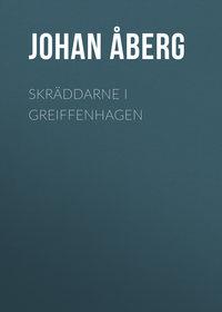 Olof, ?berg Johan  - Skr?ddarne i Greiffenhagen