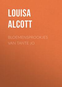 May, Alcott Louisa  - Bloemensprookjes van Tante Jo