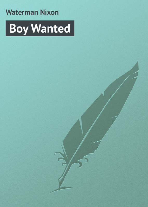 Boy Wanted