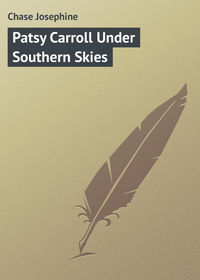 Chase Josephine - Patsy Carroll Under Southern Skies