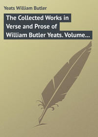 Yeats, William Butler  - The Collected Works in Verse and Prose of William Butler Yeats. Volume 3 of 8. The Countess Cathleen. The Land of Heart's Desire. The Unicorn from the Stars