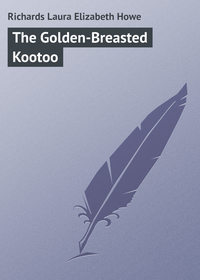 Howe, Richards Laura Elizabeth  - The Golden-Breasted Kootoo