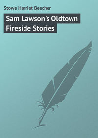 Beecher, Stowe Harriet  - Sam Lawson's Oldtown Fireside Stories