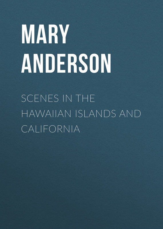 Anderson Mary Evarts Scenes in the Hawaiian Islands and California frommer s® portable vancouver island the gulf islands and san juan islands