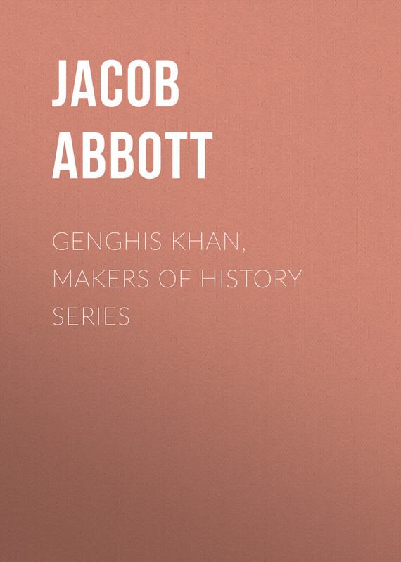 Abbott Jacob. Genghis Khan, Makers of History Series