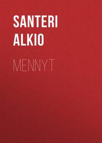 Santeri, Alkio  - Mennyt