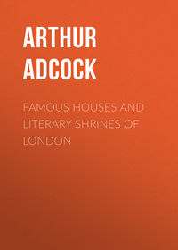 John, Adcock Arthur St.  - Famous Houses and Literary Shrines of London