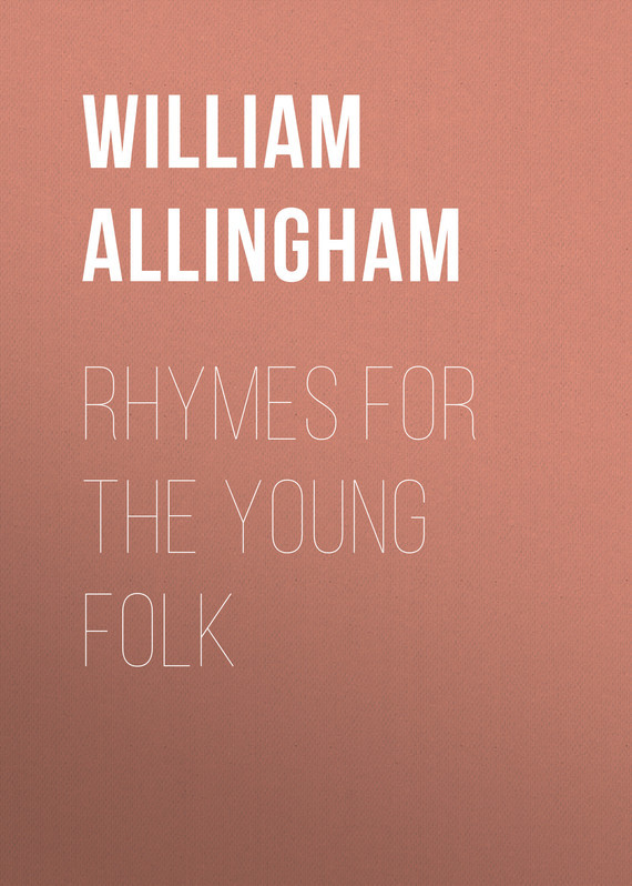 Allingham William Rhymes for the Young Folk jenny dooley virginia evans hello happy rhymes nursery rhymes and songs