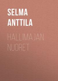 Selma, Anttila  - Hallimajan nuoret