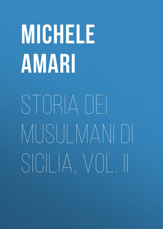 Amari Michele Storia dei musulmani di Sicilia, vol. II dots vol ii