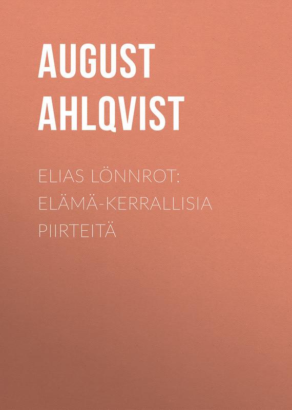 Elias Lönnrot: Elämä-kerrallisia piirteitä