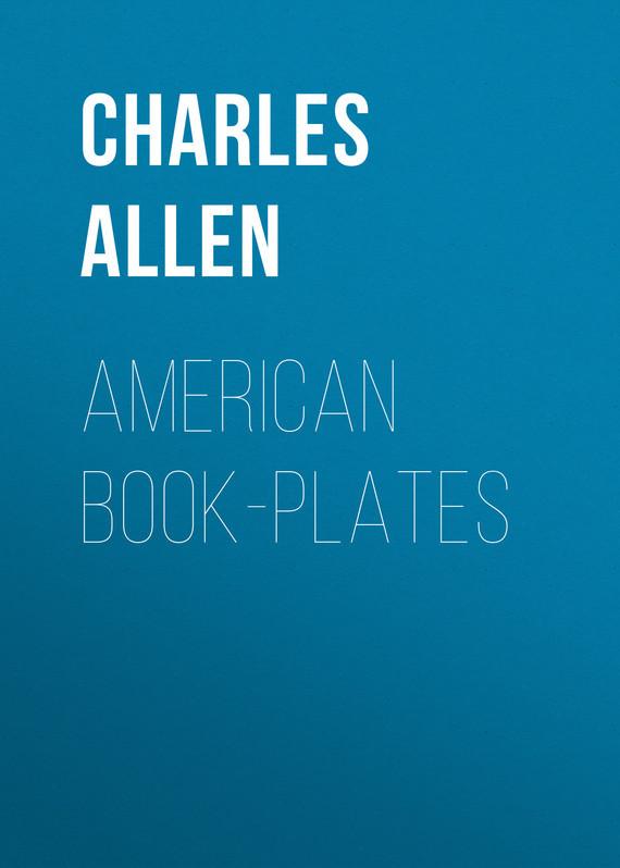 Allen Charles Dexter American Book-Plates keller charles melamine appetizer plates box of 6