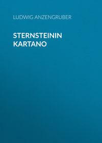 Ludwig, Anzengruber  - Sternsteinin kartano