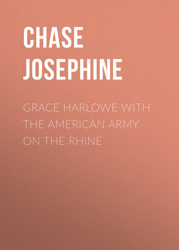 Chase Josephine Grace Harlowe with the American Army on the Rhine samuel richardson clarisse harlowe t 8