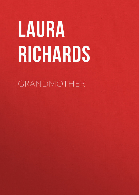 Laura Richards Grandmother laura richards toto s merry winter