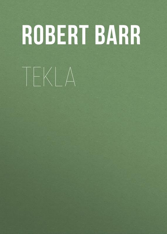Barr Robert Tekla