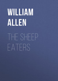 Alonzo, Allen William  - The Sheep Eaters