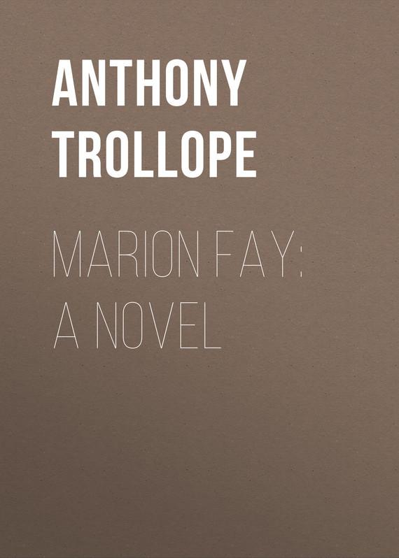 Trollope Anthony Marion Fay: A Novel child l make me a jack reacher novel