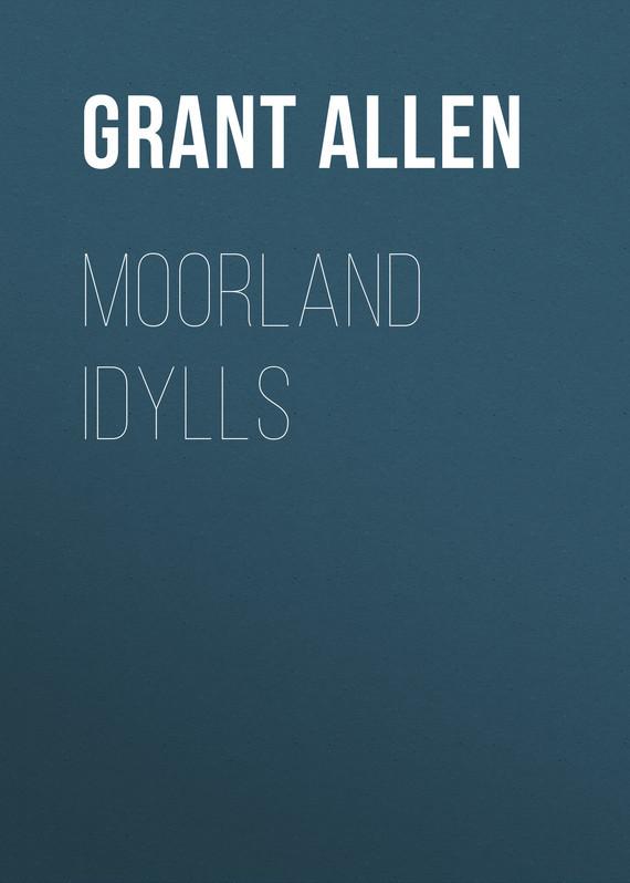 Allen Grant Moorland Idylls allen grant strange stories