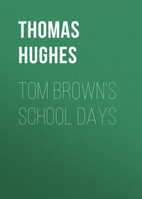 Hughes Thomas - Tom Brown's School Days