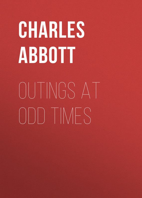 Abbott Charles Conrad. Outings At Odd Times