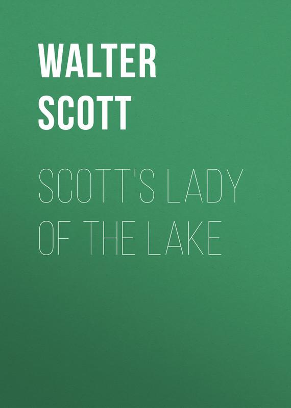 Walter Scott Scott's Lady of the Lake sir walter scott ivanhoe