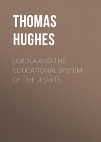 - Loyola and the Educational System of the Jesuits