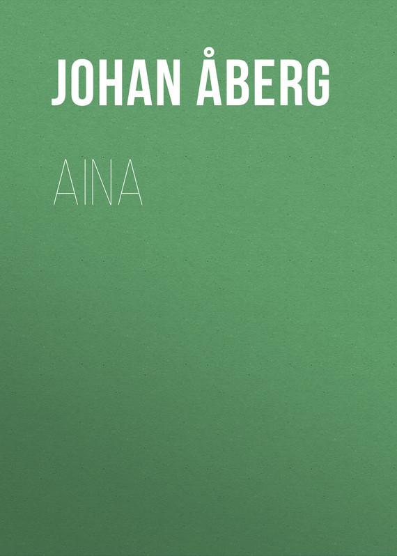 Åberg Johan Olof. Aina