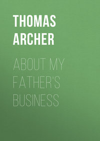 Thomas, Archer  - About My Father's Business