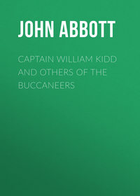 Cabot, Abbott John Stevens  - Captain William Kidd and Others of the Buccaneers