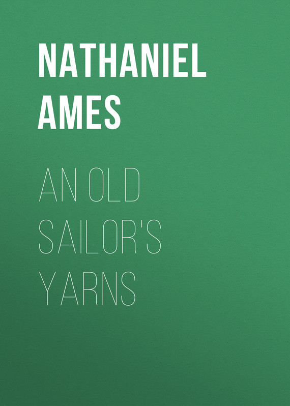 Ames Nathaniel An Old Sailor's Yarns les ames mortes