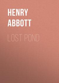 Henry, Abbott  - Lost Pond